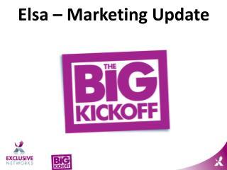 Elsa – Marketing Update