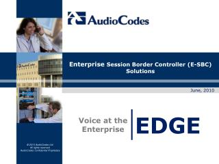 Enterprise  Session Border Controller (E-SBC)  Solutions