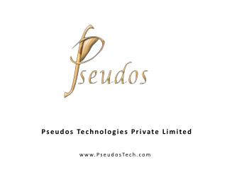 Pseudos Technologies Private Limited
