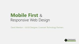Mobile First  & Responsive Web Design