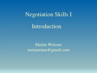 Negotiation  Skills I