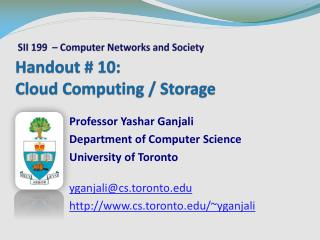 Handout #  10 : Cloud Computing / Storage