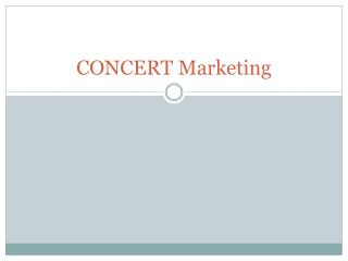 CONCERT Marketing