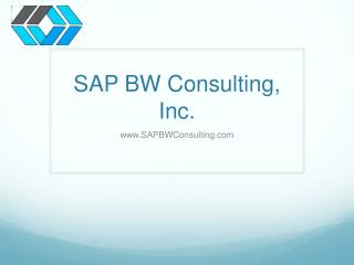 SAP BW Consulting, Inc.
