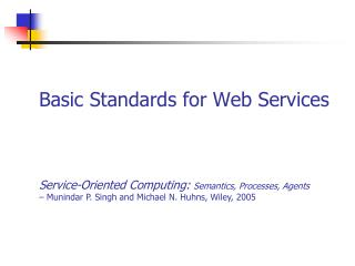 Basic Standards for Web Services