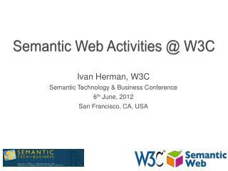 Semantic Web  Activities @  W3C