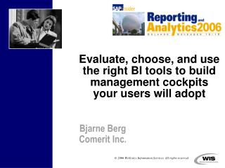 Evaluate, choose, and use the right BI tools to build management cockpits your users will adopt