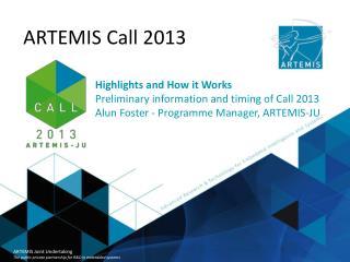 ARTEMIS Call 2013