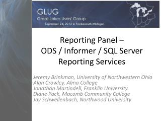 Reporting Panel �  ODS / Informer / SQL Server Reporting Services