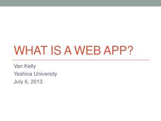 What is a web app?