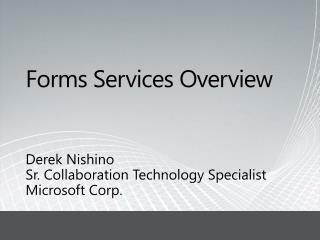 Forms Services Overview