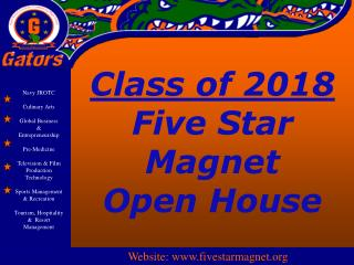 Class of 2018 Five Star Magnet  Open House