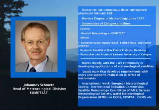 Johannes  Schmetz Head of Meteorological Division EUMETSAT