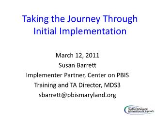 Taking the Journey Through Initial Implementation