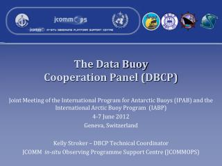 The Data Buoy  Cooperation Panel (DBCP)