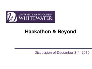 Hackathon  & Beyond