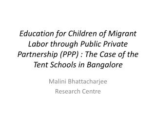 Education for Children of Migrant Labor through Public Private Partnership (PPP) : The Case of the Tent Schools in Bang