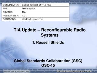 TIA Update � Reconfigurable Radio Systems