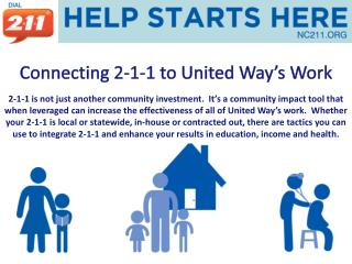 Connecting 2-1-1 to United Way�s Work