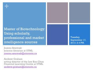 Master of Biotechnology: Using scholarly, professional and market intelligence sources