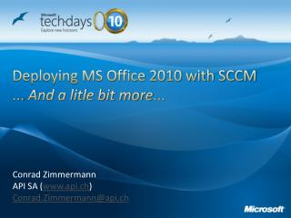 Deploying MS Office 2010 with SCCM ...  And a litle bit more ...