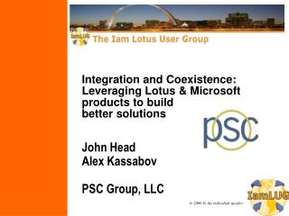 Integration and Coexistence:  Leveraging Lotus & Microsoft  products to build better solutions