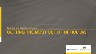 Getting the most out of Office 365