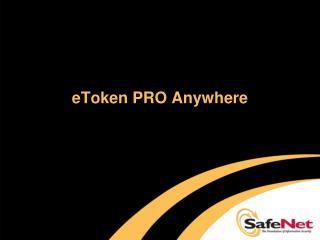 eToken PRO Anywhere