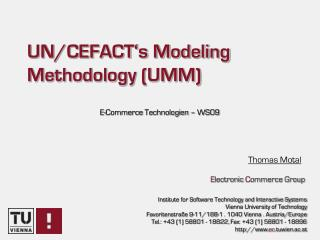 UN/CEFACT's Modeling Methodology (UMM)
