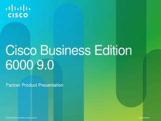 Cisco Business Edition 6000 9.0