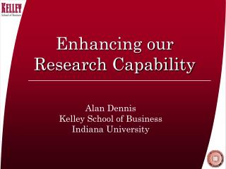 Enhancing our Research Capability