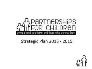 Strategic Plan 2013 - 2015