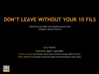 DON'T LEAVE WITHOUT YOUR 10 FILS Submission for XMA Cross Media Awards 2012  Category: Special Projects