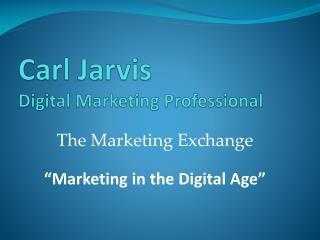 Carl Jarvis Digital Marketing Professional
