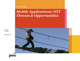 Mobile Applications: OTT Threats & Opportunities