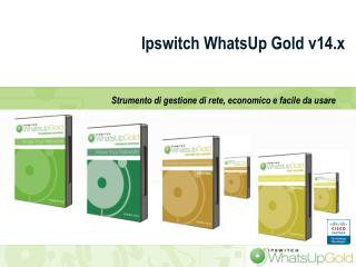 Ipswitch  WhatsUp  Gold v14.x