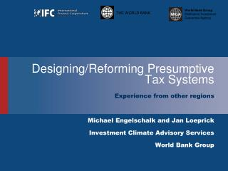 Designing/Reforming  Presumptive Tax Systems
