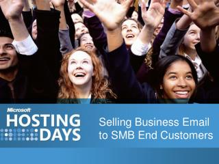 Selling Business Email to SMB End Customers