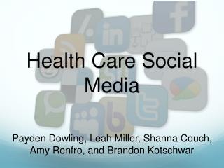 Health Care Social Media