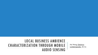 Local Business Ambience Characterization Through Mobile Audio Sensing