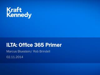 ILTA: Office 365 Primer