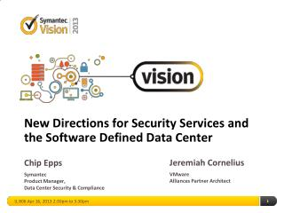 New Directions for Security Services and the Software Defined Data Center