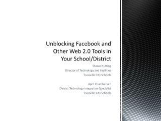 Unblocking Facebook and Other Web 2.0 Tools in Your School/District