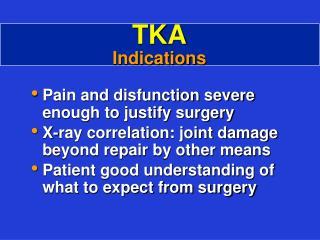 TKA Indications