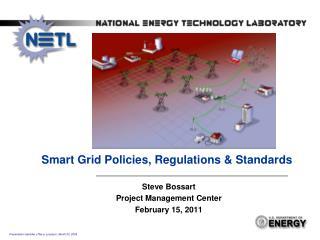 Smart Grid Policies, Regulations & Standards