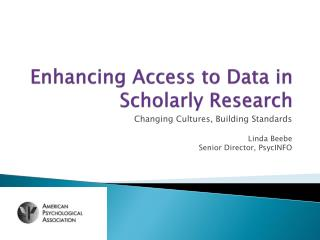Enhancing Access to Data in Scholarly Research