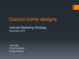 Cocoon home designs