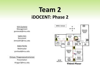 Team 2 iDOCENT :  Phase 2