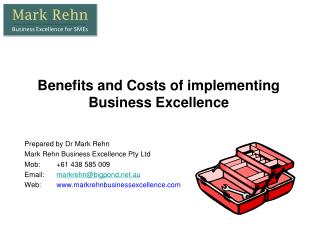 Benefits and Costs of implementing Business Excellence