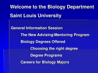 Welcome to the Biology Department Saint Louis University